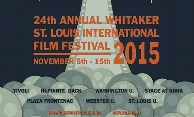Whitaker St. Louis International Film Festival 2015